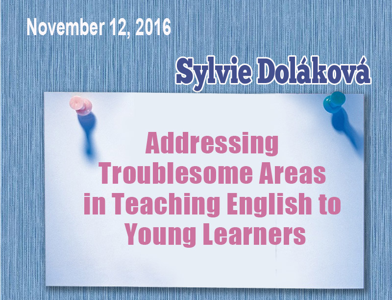 A Break-Through Workshop For Teachers Of English From Sylvie Doláková