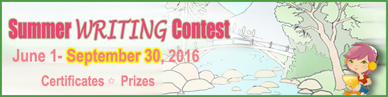 CLOSING DATE OF THE 2016 SUMMER WRITING INTERNATIONAL CONTEST for Young Learners