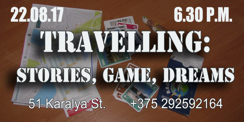Travelling: Stories, Game, Dreams