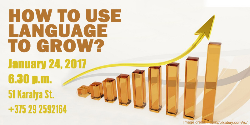How to Use Language to Grow?