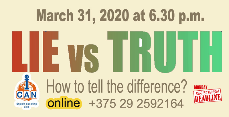 ONLINE: Lie Or Truth? How to Tell the Difference?